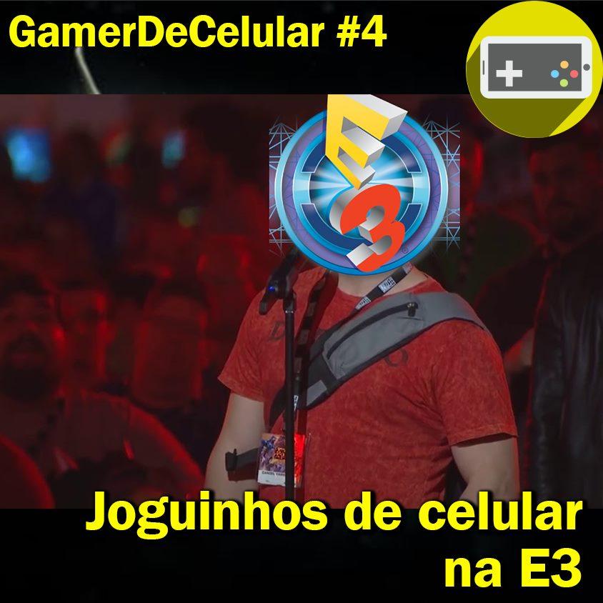 04_Gamer-de-Celular-Podcast Podcast Gamer de Celular #4 - Nosso podcast voltou!