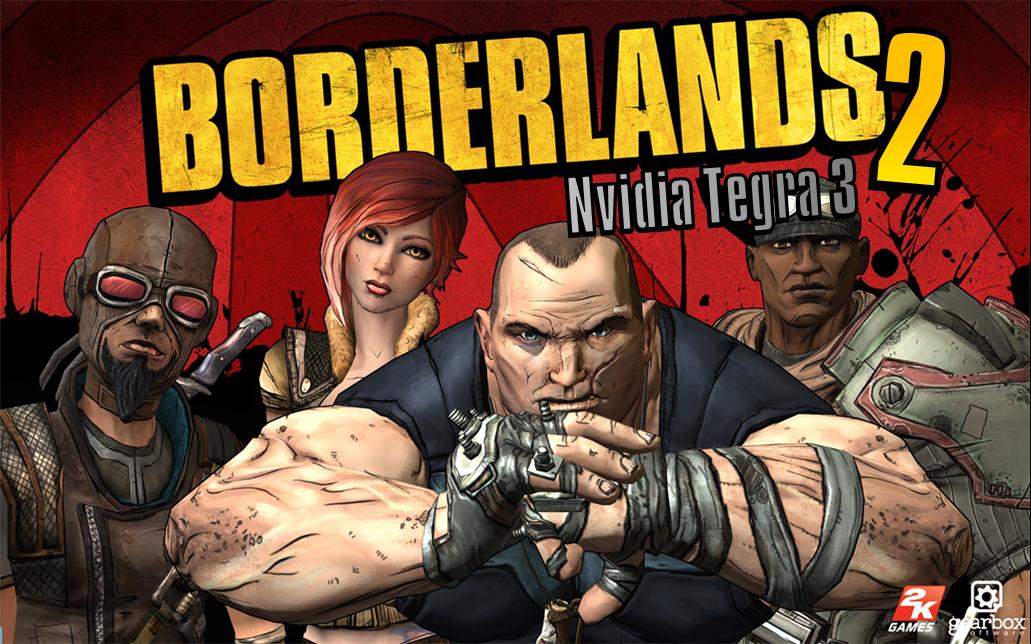 "Borderlands-2-NVidia-Tegra-3-Poster Gearbox anuncia ""Borderlands 2"" para dispositivos com NVidia Tegra 3"