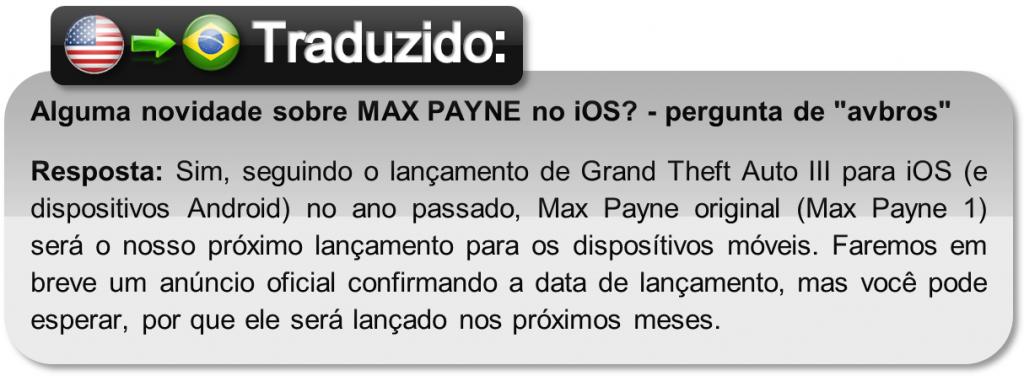 """Explicação-Rockstar-TRADUZIDA-1024x376 """"MAX PAYNE Mobile deve chegar nos próximos meses"""", diz Rockstar."""