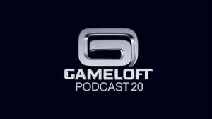 Gameloft-Podcast-20-Poster-300x168 Gameloft Podcast 20 Poster
