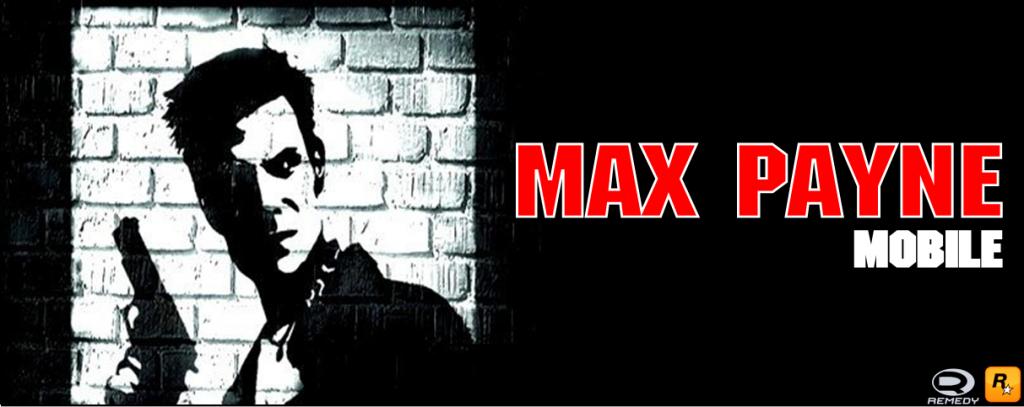 "Max-Payne-Mobile-POSTER-1024x407 ""MAX PAYNE Mobile deve chegar nos próximos meses"", diz Rockstar."