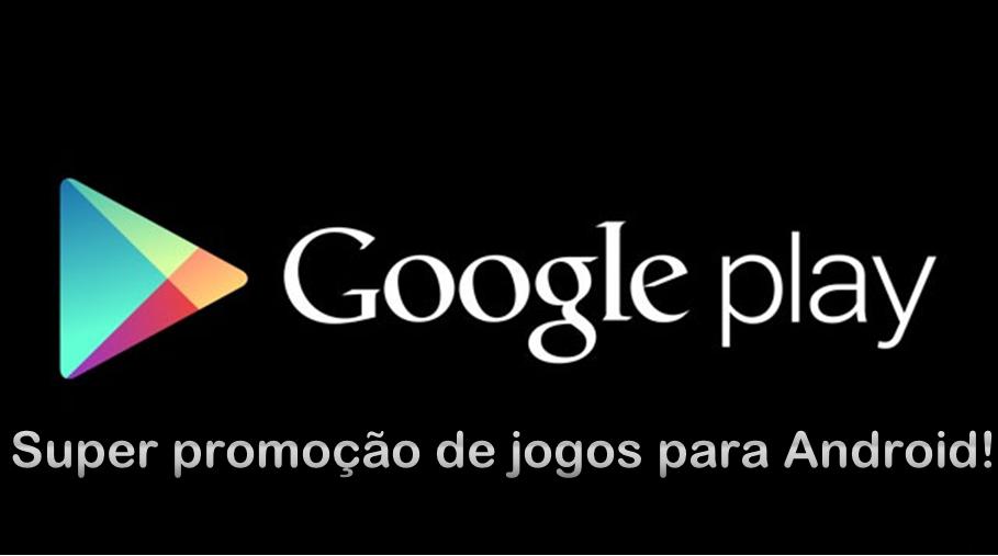 Google-Play-Promoção-de-jogos-Poster Super promoção de jogos para Android!