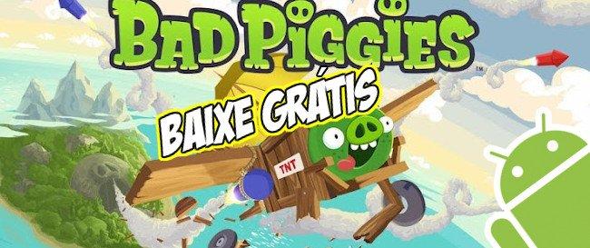 bad-piggies-jogo-gratis Jogo para Android Grátis - Bad Piggies