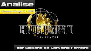 Análise-Chaos-Rings-II-iOS-por-Giovane-de-Carvalho-Ferreira-300x168 Análise - Chaos Rings II (iOS) por Giovane de Carvalho Ferreira