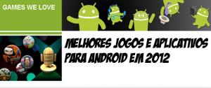 melhorejogos-android-2012-google-play-BANNER-300x126 Melhores jogos e aplicativos para Android em 2012