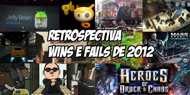 Retrospectiva-mobile-gamer-2012-wins-fails Retrospectiva 2012 - Wins e Fails