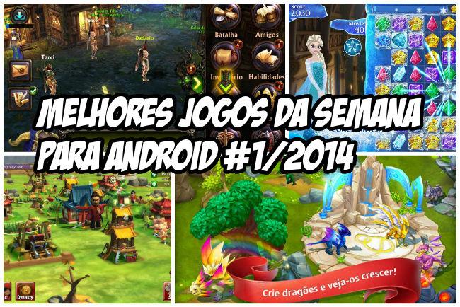 melhores-jogos-da-semana-android-1-2014 Melhores Jogos para Android da Semana - #1/2014