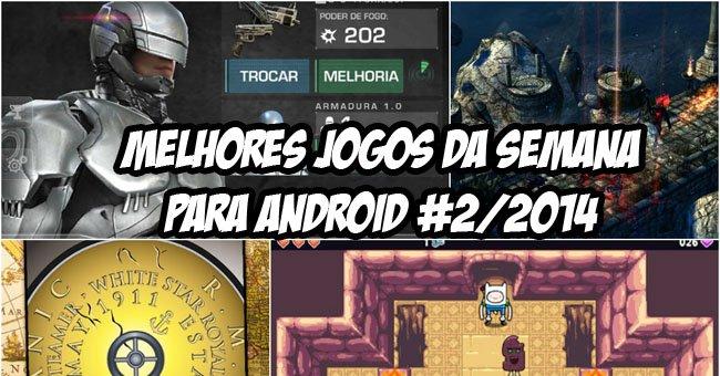 melhores-jogos-para-android-semana-2-2014- Melhores Jogos para Android da Semana #2/2014