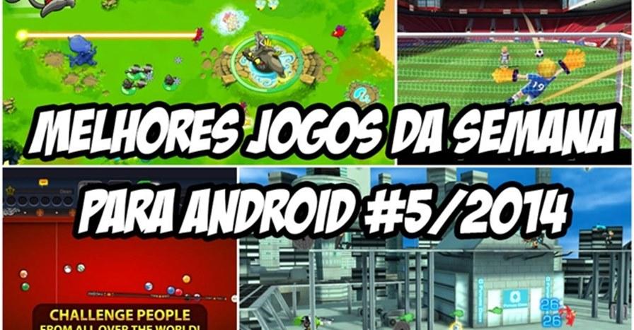 Melhores-jogos-gratis-para-android-5-2014 Melhores Jogos para Android da Semana #5/2014
