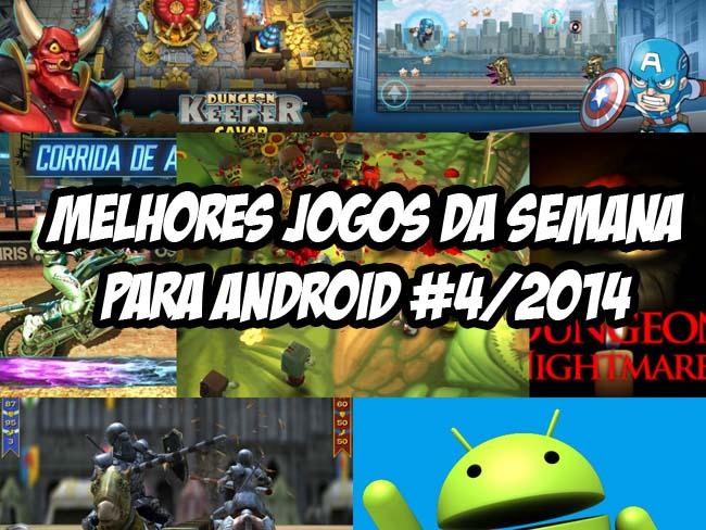 melhores-jogos-da-semana-android-4-2014 Melhores Jogos para Android da Semana #4/2014