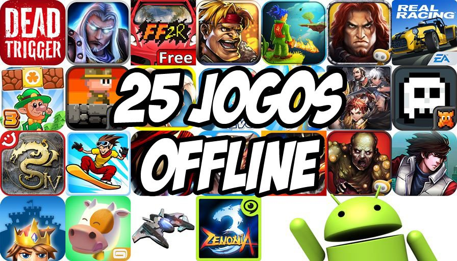 Melhores-25-jogos-offline-Android-1- Baixe 25 Jogos Grátis para Jogar Offline no Android #1
