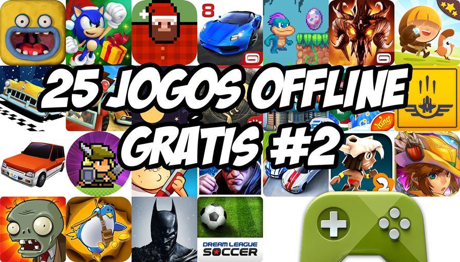 25jogos-android-offline-gratis-2-2 Baixe 25 Jogos Grátis para Jogar Offline no Android #1