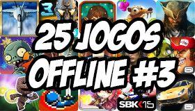 melhores-jogos-offline-android-n3 Mobile Gamer | Tudo sobre Jogos de Celular