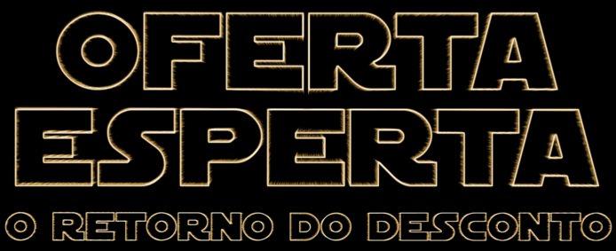 Oferta-Esperta-O-Retorno-do-Desconto Black Friday Brasil 2015: Oferta Esperta - Uma Nova Esperança!