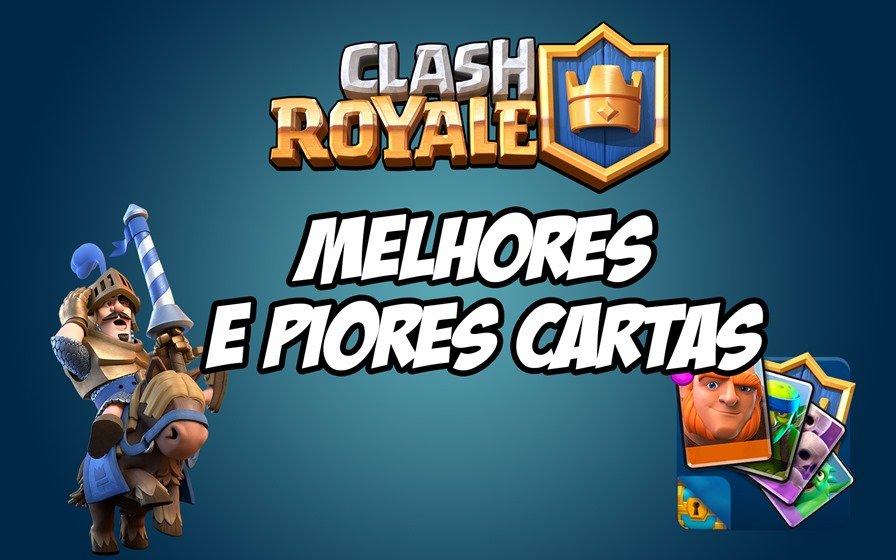 Melhores-Cartas-Clash-Royale-2 Clash Royale: Conheça as Melhores e Piores Cartas do Jogo