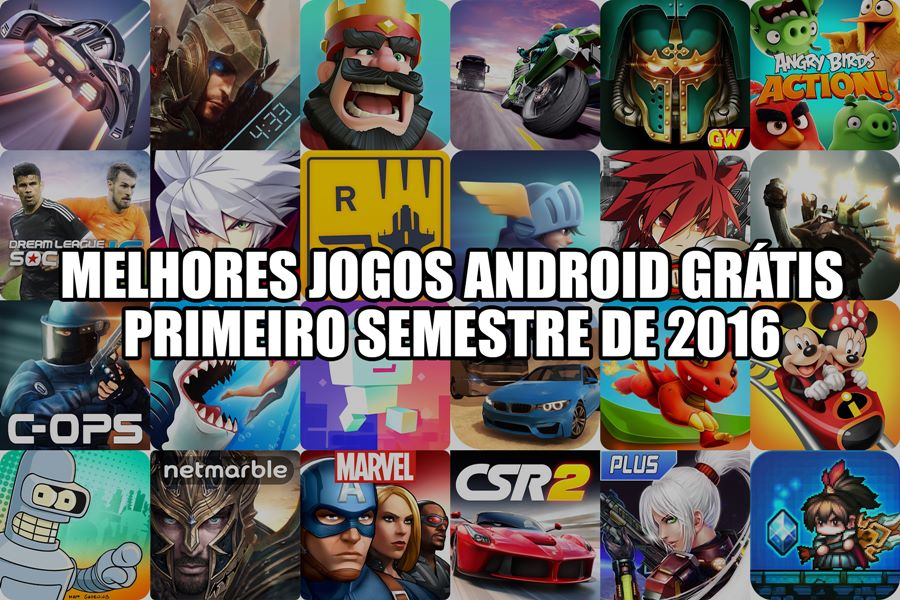 melhores-jogos-android-gratis-1-semestre-de-2016.jpg