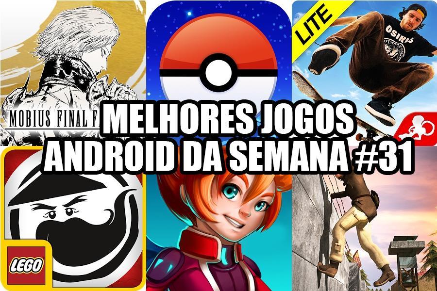 melhores-jogos-para-android-semana-31-mobilegamer Melhores Jogos para Android da Semana #31