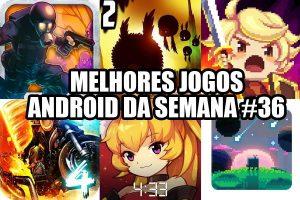 melhores-jogos-android-semana-36-300x200 melhores-jogos-android-semana-36