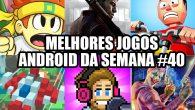 melhores-jogos-android-da-semana-40-de-2016