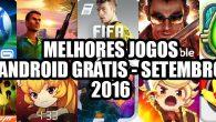 melhores-jogos-android-gratis-setembro-2016
