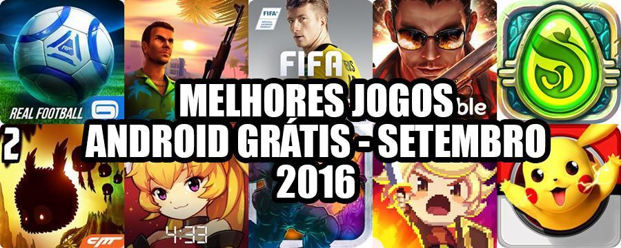 melhores-jogos-android-gratis-setembro-2016 Melhores Jogos para Android Grátis - Setembro de 2016