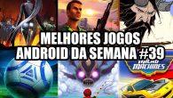 melhores-jogos-android-semana-39-de-2016