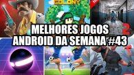 melhores-jogos-android-semana-43-de-2016