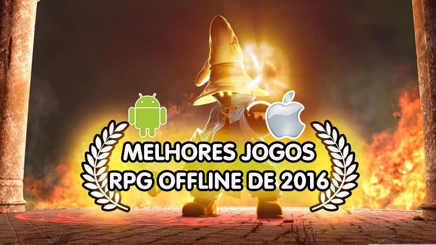 melhores-jogos-rpg-offline-android-ios-2016 Top 10 Melhores Jogos de RPG OFFLINE (Android e iOS)