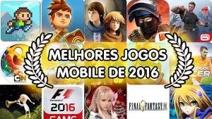melhores-jogos-para-celular-2016-android-ios-windows-phone-java-300x169 melhores-jogos-para-celular-2016-android-ios-windows-phone-java