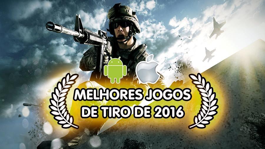 melhores-jogos-tiro-android-iphone-2016 Melhores Jogos Android