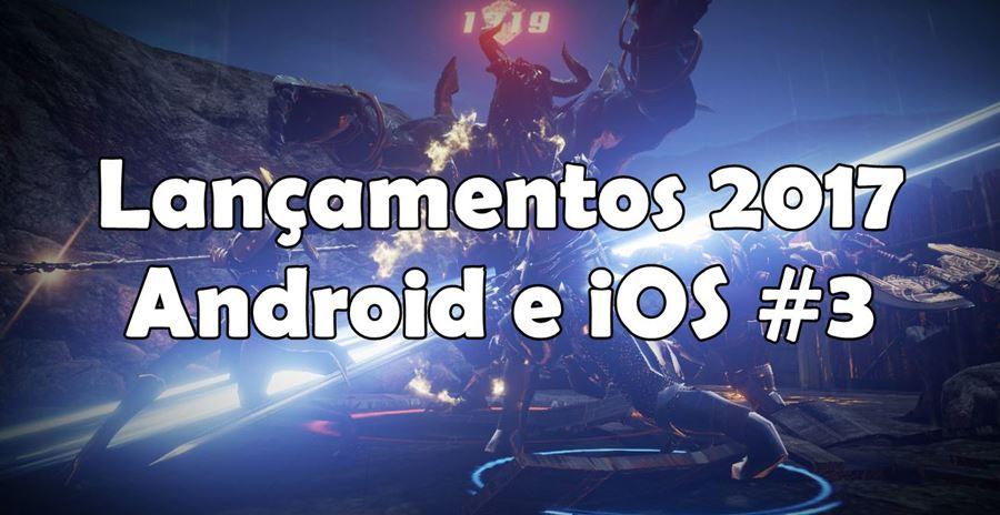 novos-jogos-lancamentos-games-aguardados-2017-android-ios 10 Jogos para Android e iOS que chegam em 2017 #3