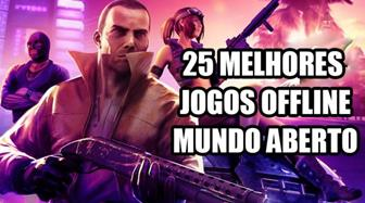 melhores jogos offline mundo aberto Android