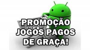 promocao-jogos-pagos-de-graca-android-google-play-300x167 promocao-jogos-pagos-de-graca-android-google-play