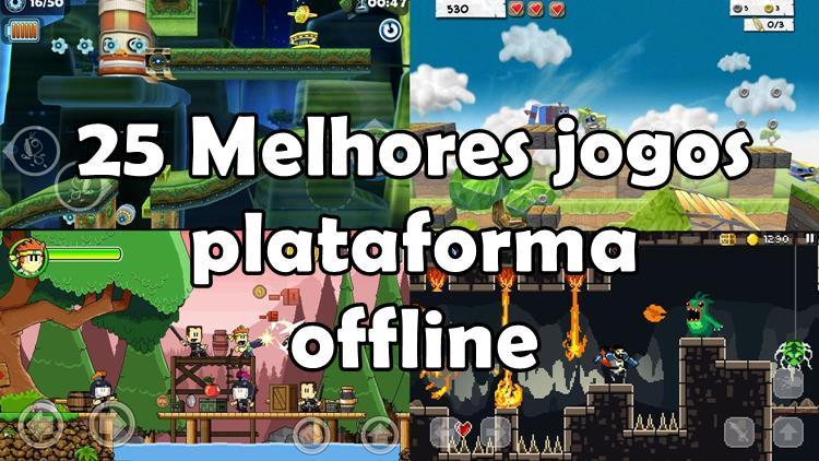 melhores-jogos-plataforma-2d-android-iphone-offline-1 25 Melhores Jogos OFFLINE de Plataforma para Android e iOS