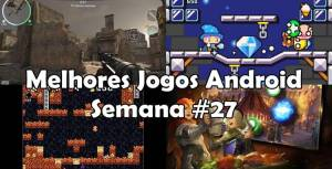 melhores-jogos-para-android-semana-27-2017-300x153 melhores-jogos-para-android-semana-27-2017