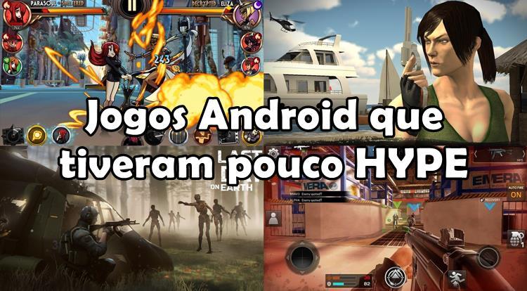 5 Jogos Android que tiveram pouco HYPE e merecem a sua atenção