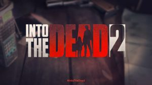 into-the-dead-2-android-apk-300x169 into-the-dead-2-android-apk