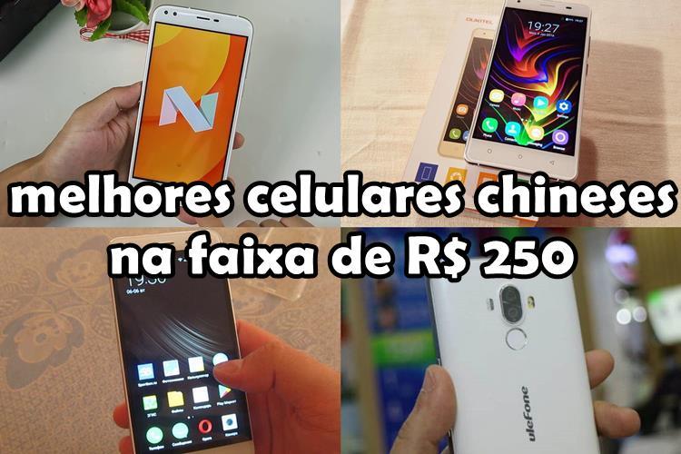 melhores-celulares-chineses-2017-por-volta-250-reais Top 7 Melhores Celulares Chineses de 2017 (até R$ 250 reais)