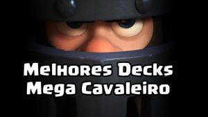 melhores-decks-mega-cavaleiro-300x169 melhores-decks-mega-cavaleiro
