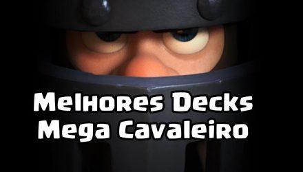 melhores-decks-mega-cavaleiro-440x250 Mobile Gamer | Tudo sobre Jogos de Celular