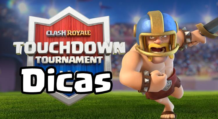Dicas-modo-touchdown-clash-royale-1 Dicas para Vencer no Modo Touchdown 2v2 de Clash Royale