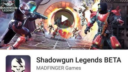 Shadowgun-legends-beta-android-1-440x250 Mobile Gamer | Tudo sobre Jogos de Celular