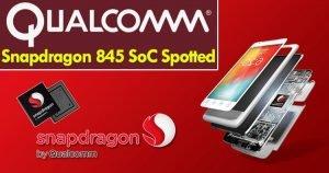 Qualcomm-Snapdragon-845-300x158 Qualcomm-Snapdragon-845