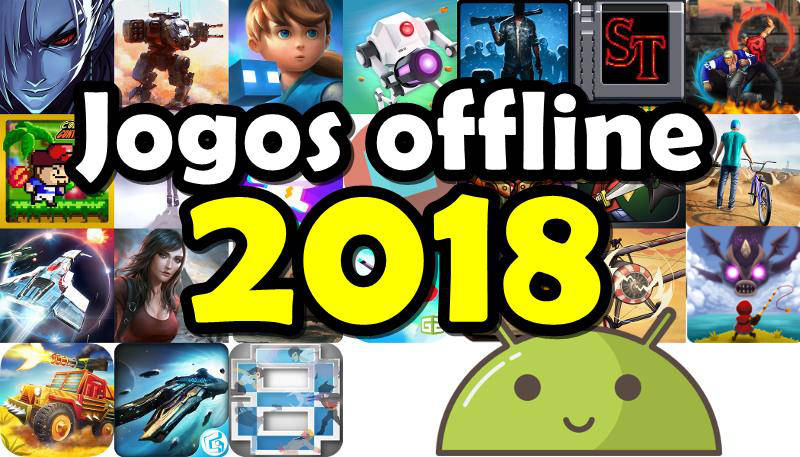 melhores-jogos-offline-android-2018-1 25 Melhores Jogos Grátis OFFLINE para Android 2018 (#6)
