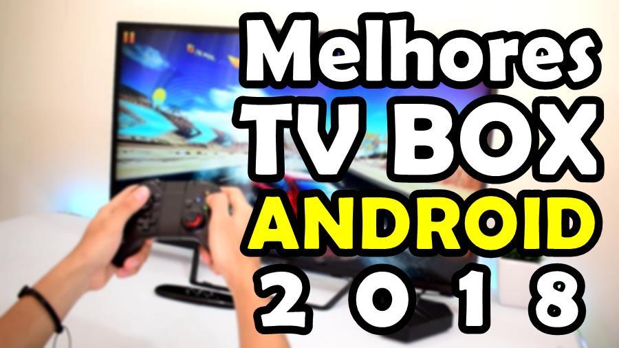 melhores-tv-box-android-2018 As Melhores Android TV Box para Comprar 2018