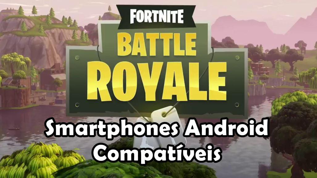 fortnite-celulares-compativeis-android Lista de celulares Android compatíveis com Fortnite