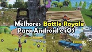 melhores-jogos-battle-royale-android-iphone-1-300x169 melhores-jogos-battle-royale-android-iphone-1