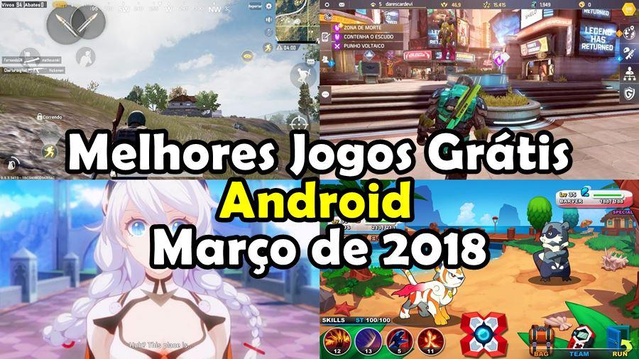 melhores-jogos-marco-2018-android-gratis 10 Melhores Jogos para Android Grátis - Março de 2018