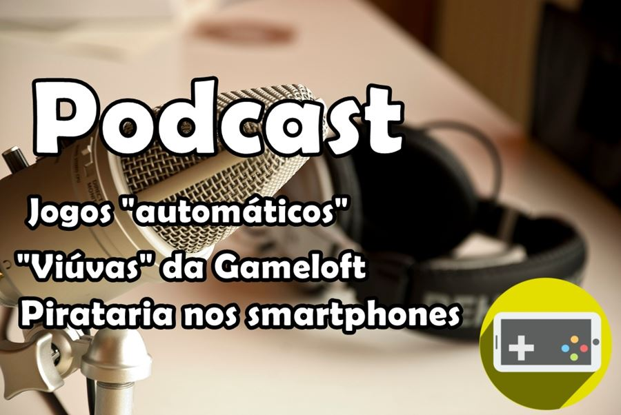 "podcast-piloto Conheça o ""Gamer de Celular"", o Podcast do site Mobile Gamer"