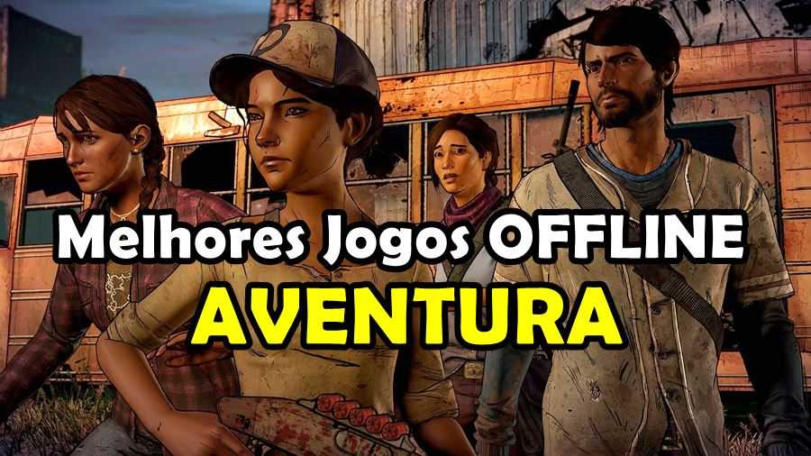 30-melhores-jogos-aventura-offline-android-iphone 30 Melhores Jogos OFFLINE de Aventura para Android e iPhone
